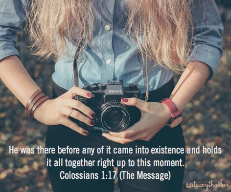 stacey_thacker Colossians 1-17 he holds all things.003