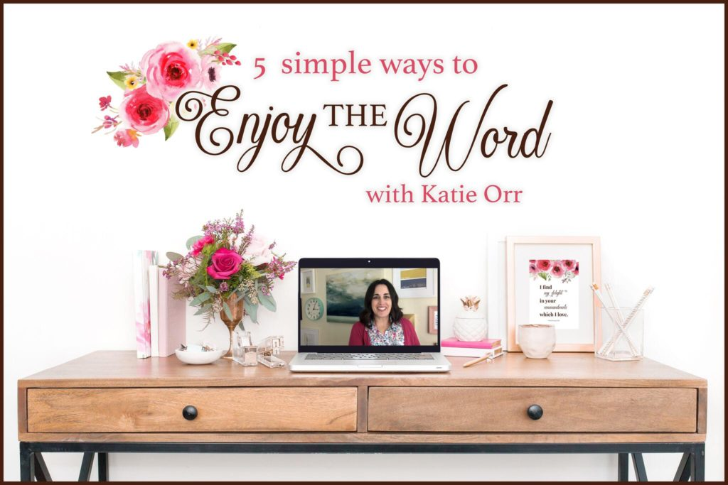 5-simple-ways-to-enjoy-the-word